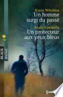 Un homme surgi du passé - Un protecteur aux yeux bleus