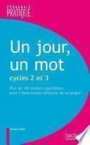 Un jour, un mot - Cycle 2 et 3