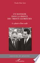 Un manager dans la France des Trente Glorieuses