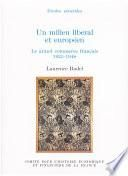 Un milieu libéral et européen