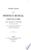 Un potentat musical, Papillon de La Ferté