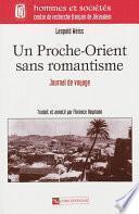 Un Proche-Orient sans romantisme