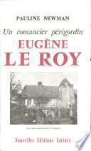 Un romancier périgordin: Eugène Le Roy et son temps