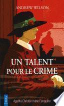 Un talent pour le crime