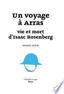 Un voyage à Arras : vie et mort d'Isaac Rosenberg