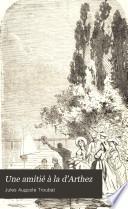 Une amitié à la d'Arthez: Champfleury, Courbet [et] Max Buchon