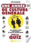 Une année de culture générale aux toilettes spécial quiz