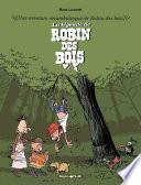 Une aventure rocambolesque de ... - tome 4 – La Légende de Robin des Bois