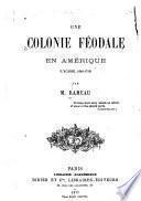 Une colonie féodale en Amérique