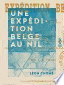 Une expédition belge au Nil