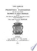 Une famille de peintres parisiens aux XIVe et XVe siècles
