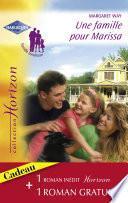 Une famille pour Marissa - Une vie rêvée (Harlequin Horizon)
