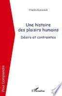 Une histoire des plaisirs humains