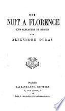 Une nuit à Florence sous Alexandre de Médicis