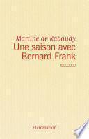 Une Saison avec Bernard Frank