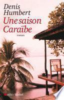 Une saison Caraïbe