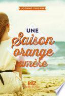 Une saison orange amère -