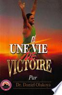 Une Vie de Victoire