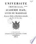 Université impériale, Académie d'Aix, lycée de Marseille. Exercices publics et distribution solennelle des prix de l'an 1811