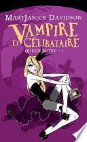 Vampire et Célibataire