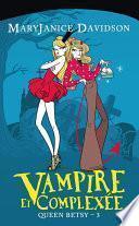 Vampire et Complexée