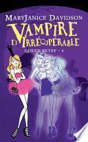 Vampire et Irrécupérable