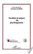 Variétés et enjeux du plurilinguisme