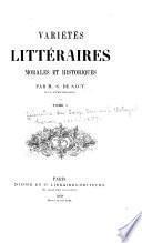 Variétés littéraires, morales et historiques