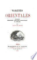 Variétés orientales historiques, géographiques, scientifiques, bibliographiques et littéraires