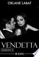 Vendetta - Saison 2