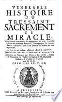 Venerable Histoire Du Très-Saint Sacrement De Miracle