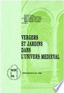 Vergers et jardins dans l'univers médiéval
