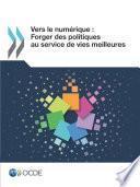 Vers le numérique : Forger des politiques au service de vies meilleures