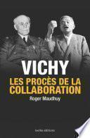 Vichy, les procès de la collaboration