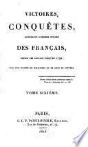 Victoires, conquêtes, désastres, revers et guerres civiles des français depuis les temps les plus reculés jusques et compris la bataille de Navarin: Texte