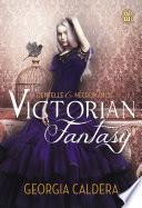 Victorian fantasy (Tome 1) - Dentelle et Nécromancie
