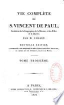 Vie complète de S. Vincent de Paul