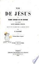 Vie de Jésus, ou Examen critique de son histoire par David Frederic Strauss