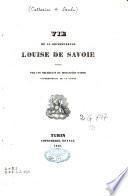 Vie de la bienheureuse Louise de Savoie