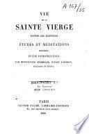 Vie de la Sainte Vierge d'après les écritures