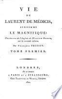 Vie de Laurent de Médicis, surnommé le Magnifique
