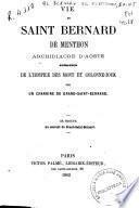 Vie de Saint Bernard de Menthon, Archidiacre d'Aoste, Fondateur de l'Hospice des Mont et Colonne-Joux