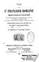 Vie de Ste Françoise Romaine...