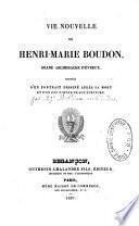 Vie nouvelle de Henri-Marie Boudon