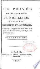 Vie privée du Maréchal de Richelieu