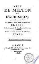 Vies de Milton et d'Addison, auxquelles on a joint un jugement sur les ouvrages de Pope