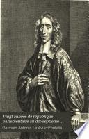Vingt années de république parlementaire au dix-septième siècle. Jean de Witt