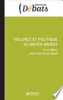 Violence et politique au Moyen-Orient