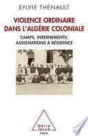 Violence ordinaire dans l'Algérie coloniale