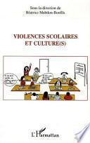 Violences scolaires et culture(s)